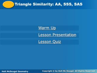 Triangle Similarity: AA, SSS, SAS