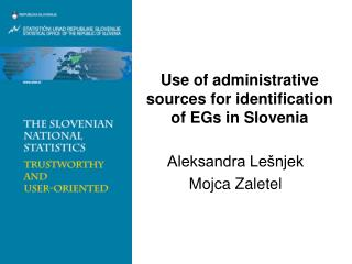 Use of administrative sources for identification of EGs in Slovenia