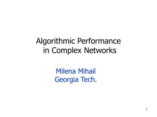 Algorithmic Performance  in Complex Networks