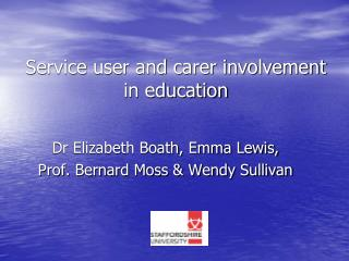 Service user and carer involvement in education