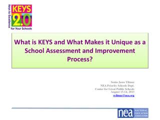 What is KEYS and What Makes it Unique as a School Assessment and Improvement Process?