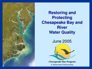 Restoring and Protecting Chesapeake Bay and River Water Quality