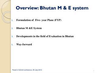 Overview: Bhutan M & E system