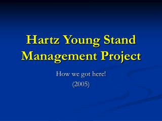 Hartz Young Stand Management Project
