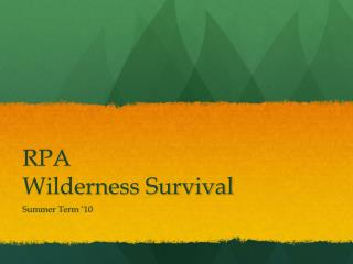 RPA Wilderness Survival