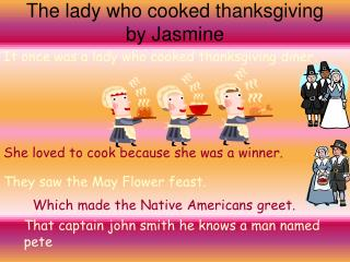 The lady who cooked thanksgiving by Jasmine