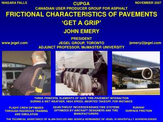 THREE PRINCIPAL ELEMENTS OF SAFE TIRE-PAVEMENT INTERACTION
