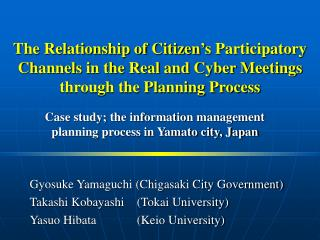 Case study; the information management planning process in Yamato city, Japan