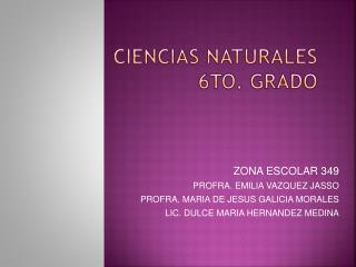 CIENCIAS NATURALES 6TO. GRADO