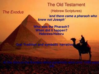 The Old Testament  (Hebrew Scriptures)