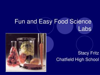 Fun and Easy Food Science Labs