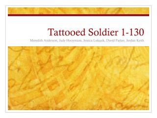 Tattooed Soldier 1-130