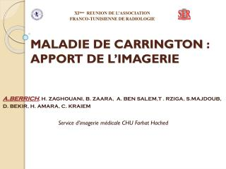 MALADIE DE CARRINGTON : APPORT DE L'IMAGERIE