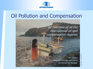 Oil Pollution and Compensation