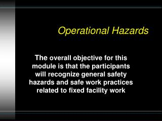 Operational Hazards