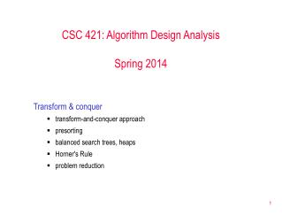 CSC 421: Algorithm Design Analysis Spring 2014