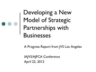 Developing a New Model of Strategic Partnerships with Businesses