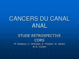CANCERS DU CANAL ANAL