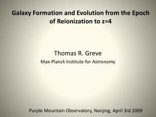 Thomas R. Greve Max-Planck Institute for Astronomy