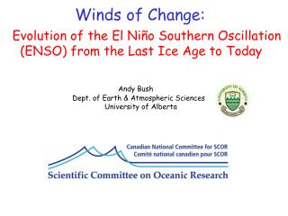 Evolution of the El Ni ño Southern Oscillation    (ENSO) from the Last Ice Age to Today