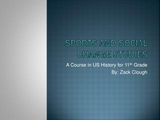 Sports and Social Change Studies