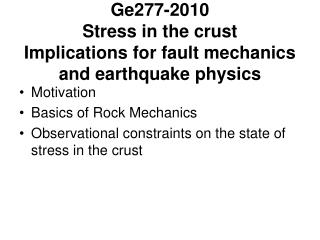 Ge277-2010 Stress in the crust  Implications for fault mechanics and earthquake physics