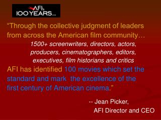 """""""Through the collective judgment of leaders from across the American film community…"""