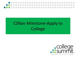 CSNav Milestone-Apply to College