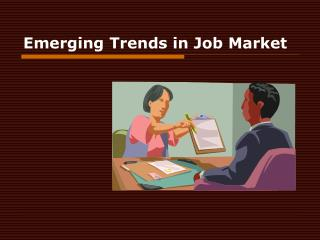 Emerging Trends in Job Market