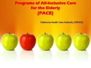 Programs of All-Inclusive Care  for the Elderly (PACE)