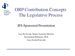 ORP Contribution Concepts The Legislative Process