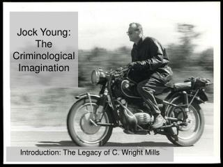 Jock Young: The Criminological Imagination