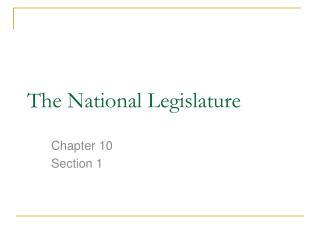 The National Legislature