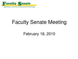 Faculty Senate Meeting February 18, 2010