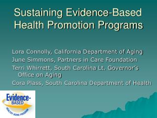 Sustaining Evidence-Based Health Promotion Programs