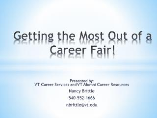 Getting the Most Out of  a Career Fair!