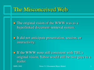 The Misconceived Web