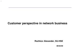 Customer perspective in network business