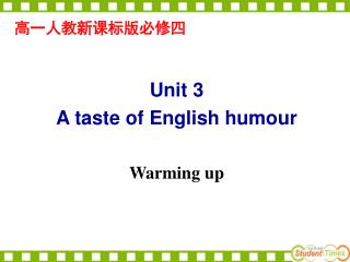 Unit 3 A taste of English humour Warming up