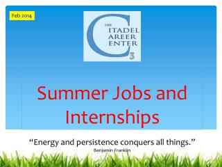 Summer Jobs and  Internships