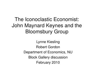 The Iconoclastic Economist: John Maynard Keynes and the Bloomsbury Group
