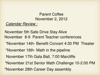 Parent Coffee November 2, 2012