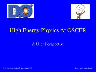 High Energy Physics At OSCER