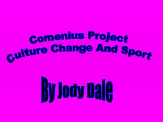 Comenius Project  Culture Change And Sport