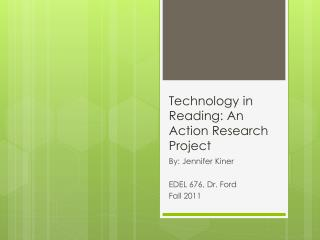 Technology in Reading: An Action Research Project