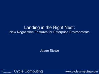 Landing in the Right Nest: New Negotiation Features for Enterprise Environments