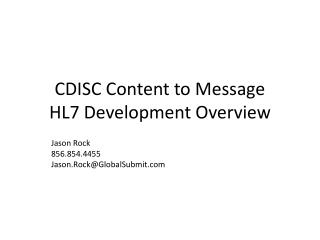 CDISC Content to Message HL7 Development Overview
