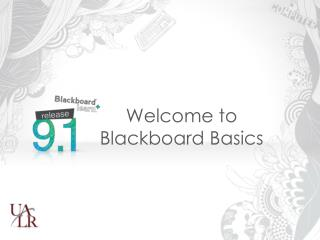 Welcome to Blackboard Basics
