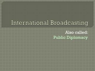 International Broadcasting