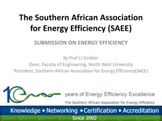 The Southern African Association for Energy Efficiency (SAEE)